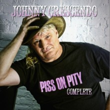 Johnny Crescendo's Piss on Pity Complete available on digital media