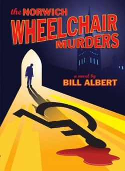 Review: 'The Norwich Wheelchair Murders' by Bill Albert